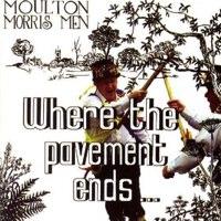 Where the pavement ends_ Moulton Morris Men_ Amazon.co.uk_ MP3 Downloads.jpg